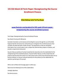 CIS 555 Week 10 Term Paper Reengineering the Course Enrollment Proces