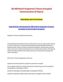 CIS 560 Week 9 Assignment 3 Secure Encrypted Communications (2 Papers