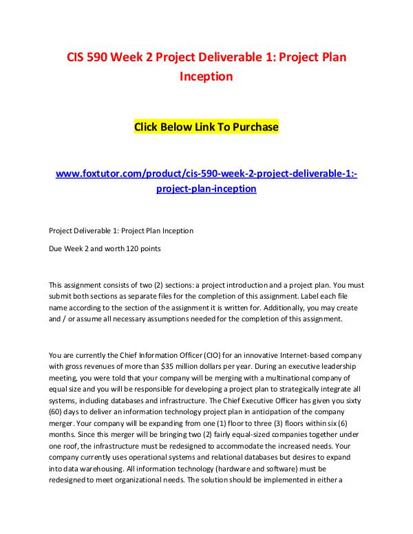 CIS 590 Week 2 Project Deliverable 1 Project Plan Inception CIS 590 Week 2 Project Deliverable 1 Project Plan