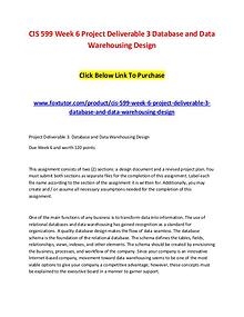 CIS 599 Week 6 Project Deliverable 3 Database and Data Warehousing De
