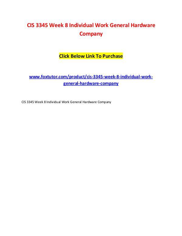 CIS 3345 Week 8 Individual Work General Hardware Company CIS 3345 Week 8 Individual Work General Hardware C