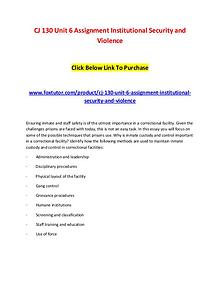 CJ 130 Unit 6 Assignment Institutional Security and Violence