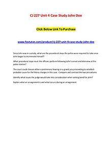 CJ 227 Unit 4 Case Study John Doe