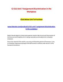 CJ 511 Unit 7 Assignment Discrimination in the Workplace
