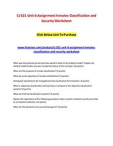 CJ 521 Unit 6 Assignment Inmates Classification and Security Workshee