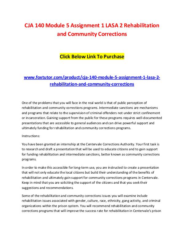 CJA 140 Module 5 Assignment 1 LASA 2 Rehabilitation and Community Cor CJA 140 Module 5 Assignment 1 LASA 2 Rehabilitatio