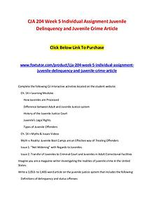 CJA 204 Week 5 Individual Assignment Juvenile Delinquency and Juvenil