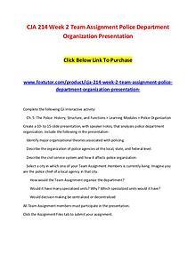 CJA 214 Week 2 Team Assignment Police Department Organization Present