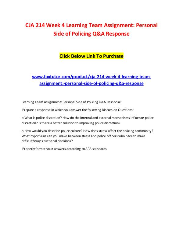 CJA 214 Week 4 Learning Team Assignment Personal Side of Policing Q&A CJA 214 Week 4 Learning Team Assignment Personal S