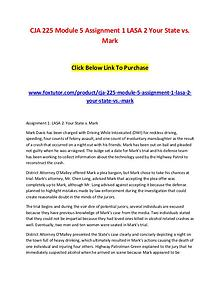CJA 225 Module 5 Assignment 1 LASA 2 Your State vs. Mark