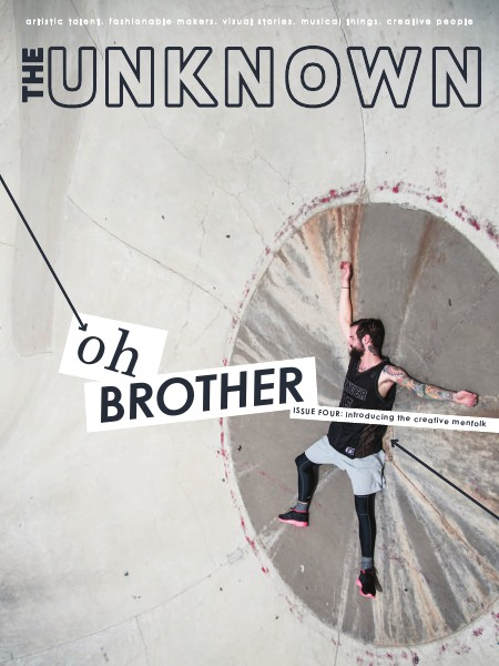The Unknown Magazine Issue Four: Oh Brother