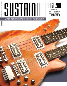 SUSTAIN Magazine for luthiers #1 - Free Issue
