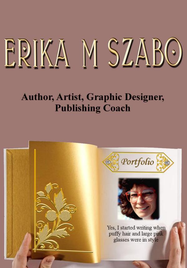 Portfolio of author Erika M Szabo