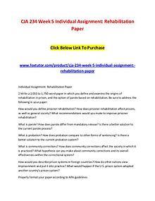CJA 234 Week 5 Individual Assignment Rehabilitation Paper