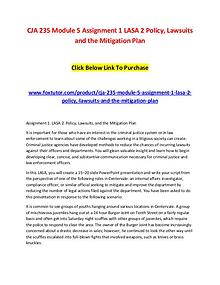 CJA 235 Module 5 Assignment 1 LASA 2 Policy, Lawsuits and the Mitigat