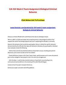CJA 314 Week 2 Team Assignment Biological Criminal Behavior