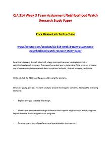 CJA 314 Week 3 Team Assignment Neighborhood Watch Research Study Pape