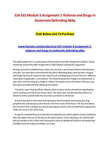 CJA 315 Module 5 Assignment 1 Violence and Drugs in Centervale Defend