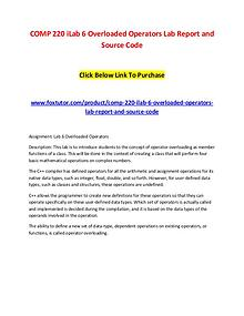 COMP 220 iLab 6 Overloaded Operators Lab Report and Source Code