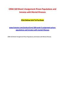 CRMJ 320 Week 5 Assignment Prison Populations and Inmates with Mental