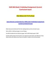 CUR 506 Week 3 Individual Assignment Current Curriculum Issues