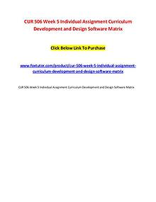 CUR 506 Week 5 Individual Assignment Curriculum Development and Desig