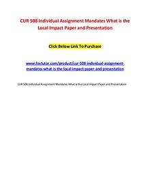 CUR 508 Individual Assignment Mandates What is the Local Impact Paper