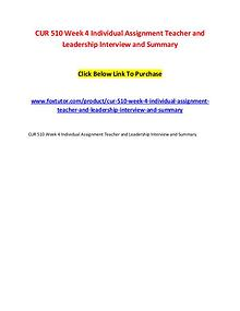 CUR 510 Week 4 Individual Assignment Teacher and Leadership Interview