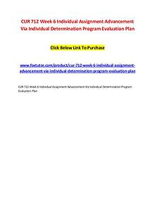 CUR 712 Week 6 Individual Assignment Advancement Via Individual Deter