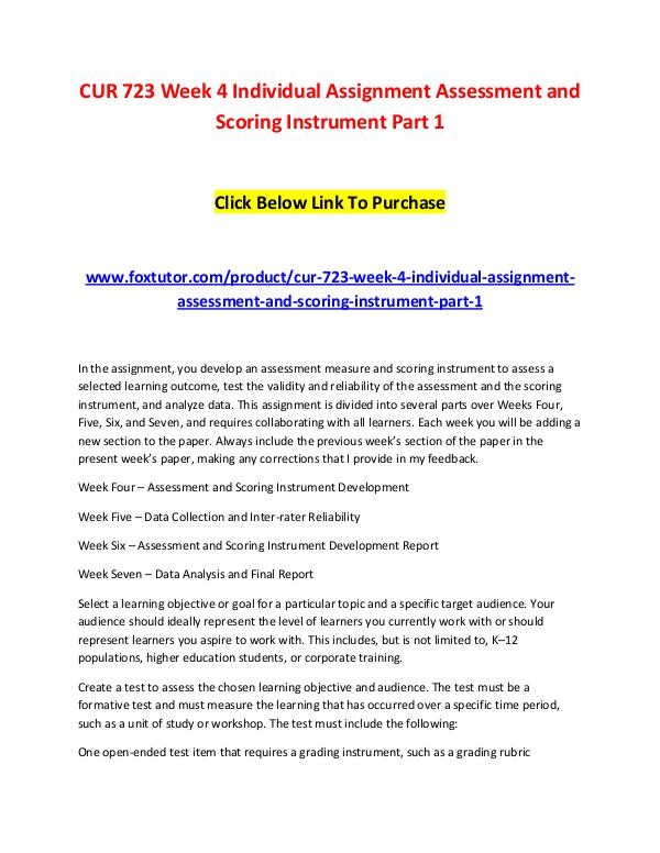 CUR 723 Week 4 Individual Assignment Assessment and Scoring Instrumen CUR 723 Week 4 Individual Assignment Assessment an