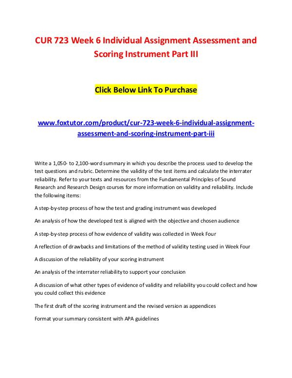 CUR 723 Week 6 Individual Assignment Assessment and Scoring Instrumen CUR 723 Week 6 Individual Assignment Assessment an