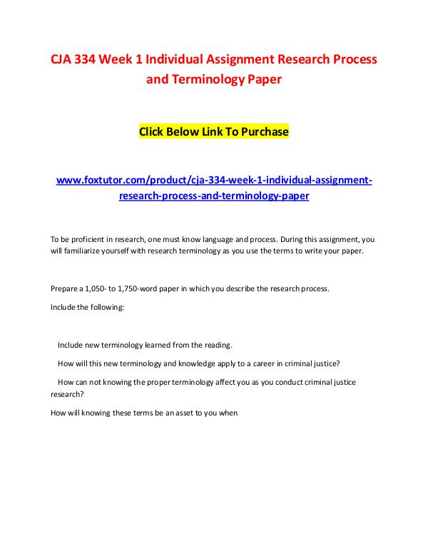 CJA 334 Week 1 Individual Assignment Research Process and Terminology CJA 334 Week 1 Individual Assignment Research Proc