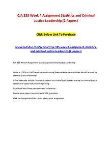 CJA 335 Week 4 Assignment Statistics and Criminal Justice Leadership