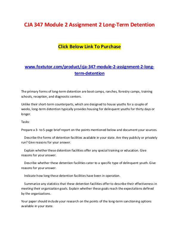 CJA 347 Module 2 Assignment 2 Long-Term Detention CJA 347 Module 2 Assignment 2 Long-Term Detention