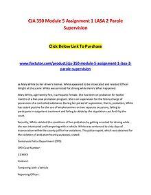 CJA 350 Module 5 Assignment 1 LASA 2 Parole Supervision