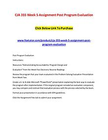 CJA 355 Week 5 Assignment Post Program Evaluation
