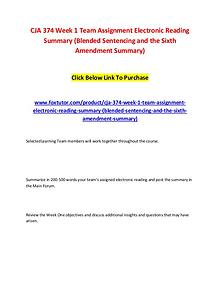 CJA 374 Week 1 Team Assignment Electronic Reading Summary (Blended Se