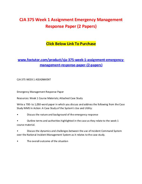 CJA 375 Week 1 Assignment Emergency Management Response Paper (2 Pape CJA 375 Week 1 Assignment Emergency Management Res
