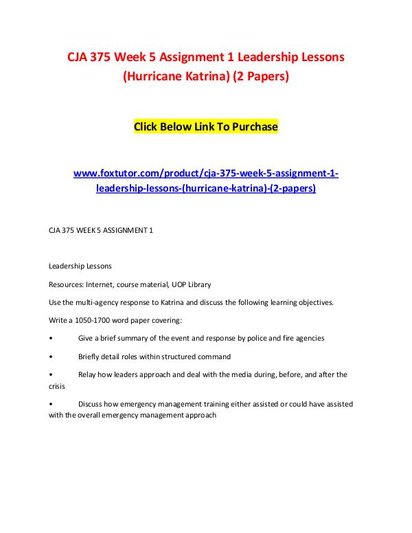 CJA 375 Week 5 Assignment 1 Leadership Lessons (Hurricane Katrina) (2 CJA 375 Week 5 Assignment 1 Leadership Lessons (Hu