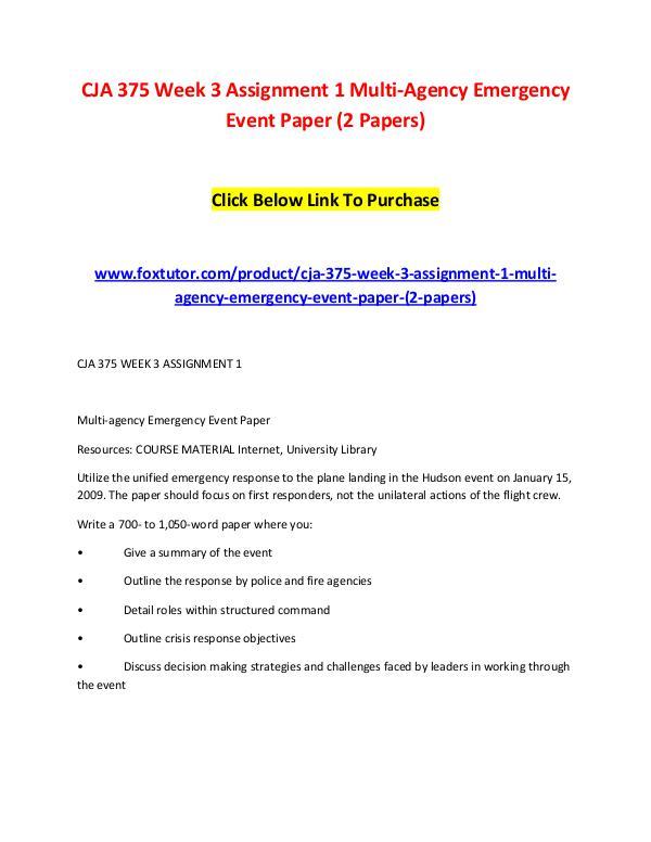 CJA 375 Week 3 Assignment 1 Multi-Agency Emergency Event Paper (2 Pap CJA 375 Week 3 Assignment 1 Multi-Agency Emergency