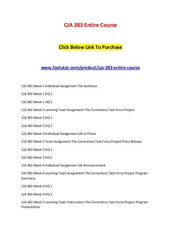 CJA 383 Entire Course CJA 383 Entire Course