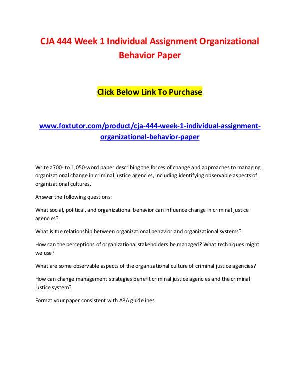 CJA 444 Week 1 Individual Assignment Organizational Behavior Paper CJA 444 Week 1 Individual Assignment Organizationa