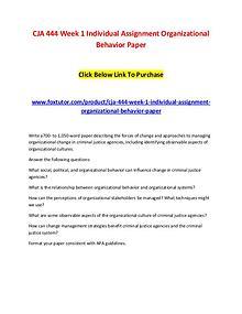 CJA 444 Week 1 Individual Assignment Organizational Behavior Paper