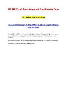 CJA 444 Week 2 Team Assignment Team Diversity Paper