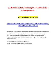 CJA 454 Week 5 Individual Assignment Administrator Challenges Paper