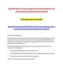 CJA 454 Week 5 Team Assignment Grant Proposal and Presentation (2 Pap