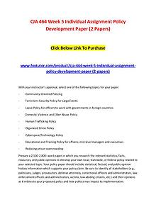 CJA 464 Week 5 Individual Assignment Policy Development Paper (2 Pape