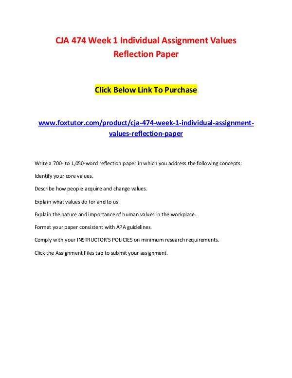 CJA 474 Week 1 Individual Assignment Values Reflection Paper CJA 474 Week 1 Individual Assignment Values Reflec