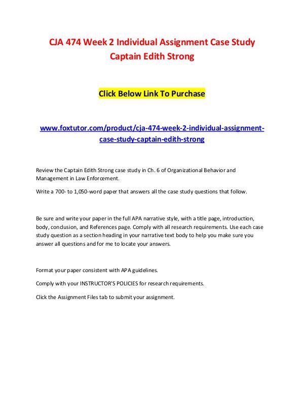 CJA 474 Week 2 Individual Assignment Case Study Captain Edith Strong CJA 474 Week 2 Individual Assignment Case Study Ca