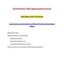 CJA 474 Week 4 DQ 3 Organizational Culture